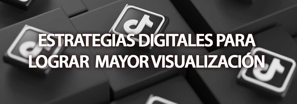estrategias de marketing digital para visualización