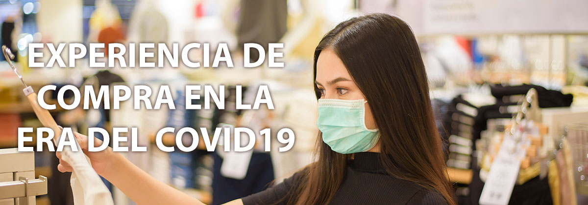 la experiencia de compra en pandemia